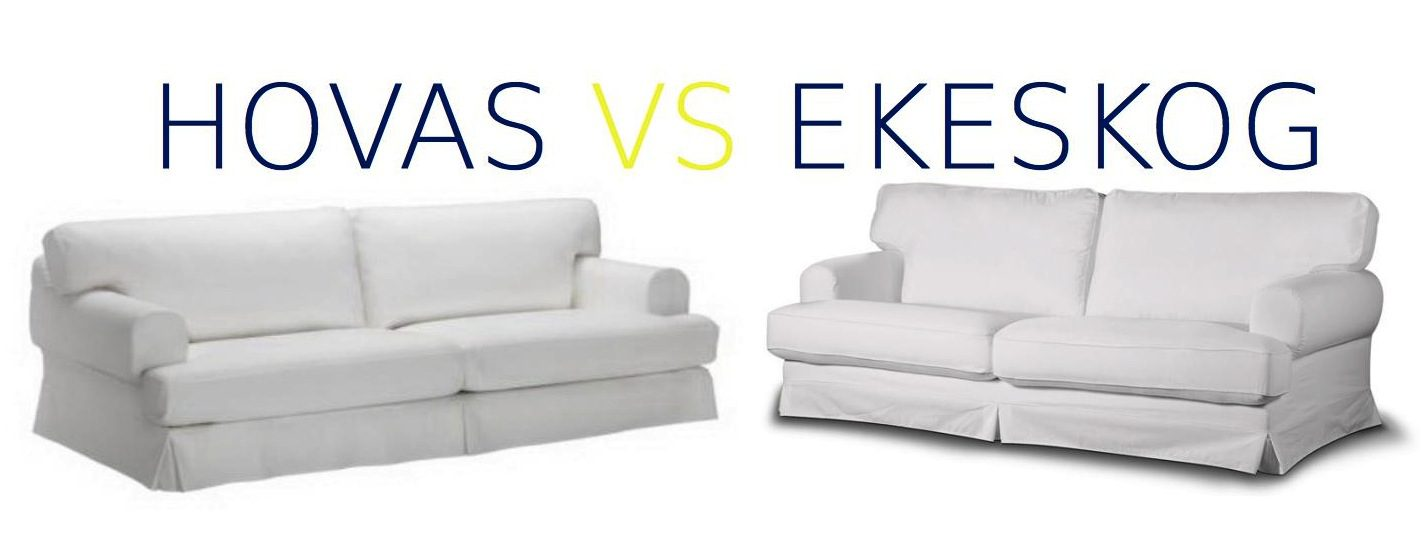 Hovas vs Ekeskog : Differences? Can I fit the Hovas slipcover on the Ekeskog?