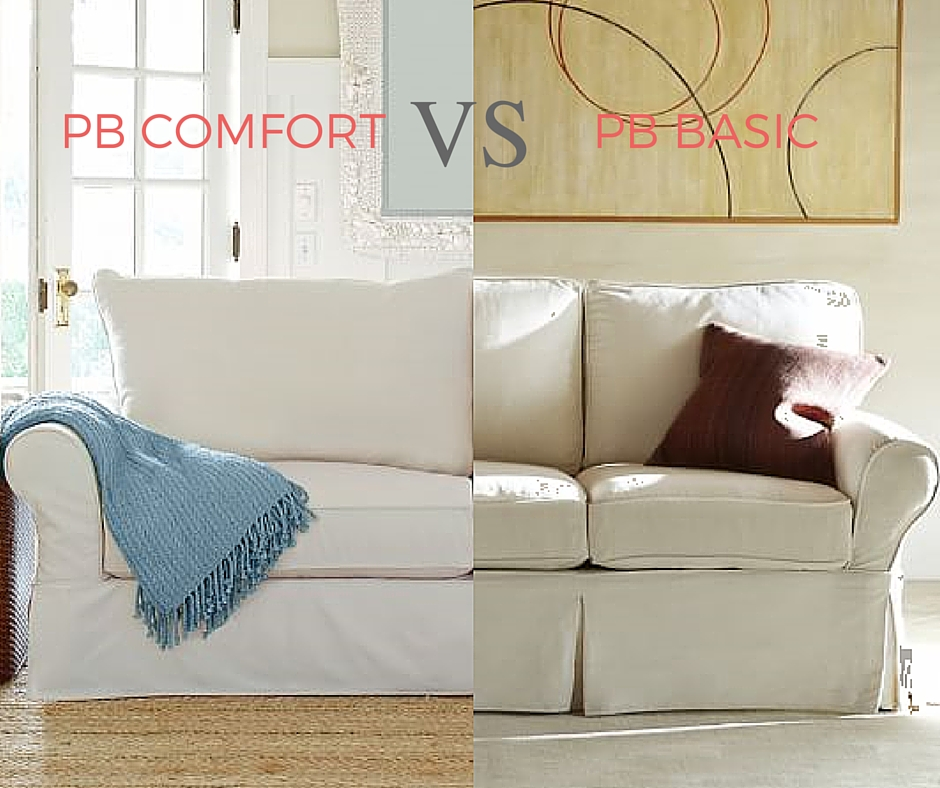 Fabulous Pottery Barn Pb Basic Vs Pb Comfort Small Differences Gmtry Best Dining Table And Chair Ideas Images Gmtryco